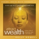 sound healing, audio programs, attract wealth, manifest wealth, manifest prosperity, attract prosperity, subliminal programs