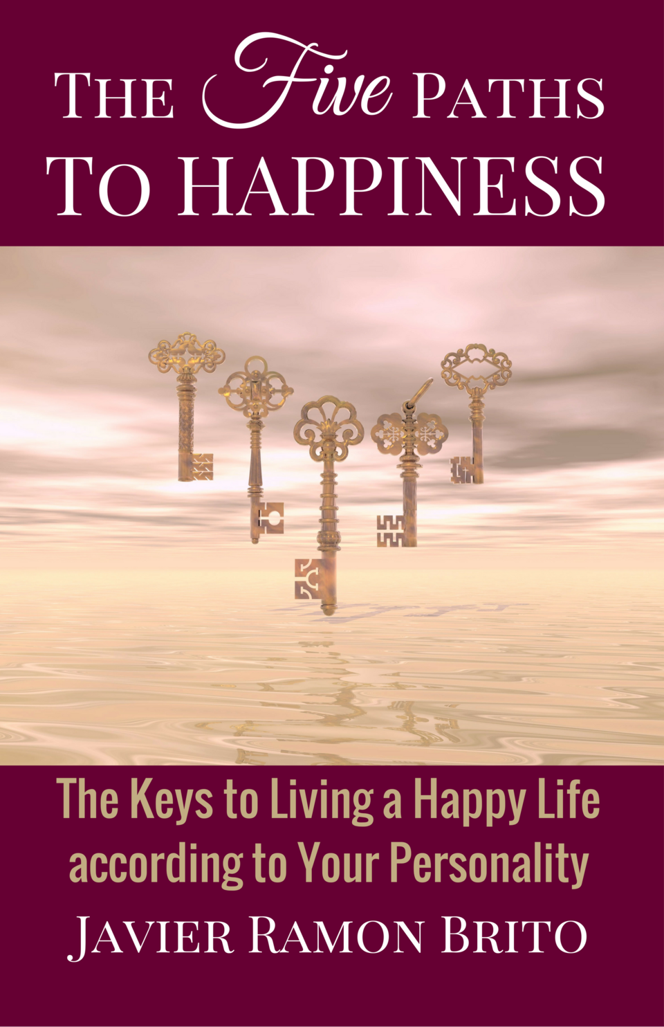 happiness, happy life, personality, book, e-book, self-help, personal-growth, the five paths to happiness