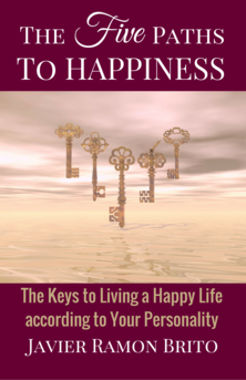 happiness, the five paths to happiness, happy life, happy, personality types, self-help, personal-growth, psychology, wisdom, inspirational, spirituality, new age, paths to happiness